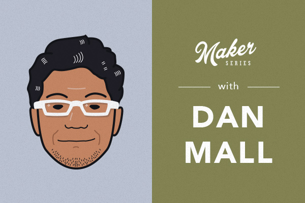 maker_series_recap_dan_mall