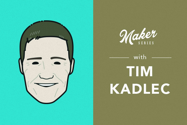 maker_series_recap_tim_kadlec