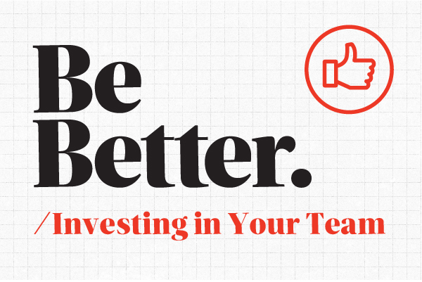 be_better_investing_in_your_team