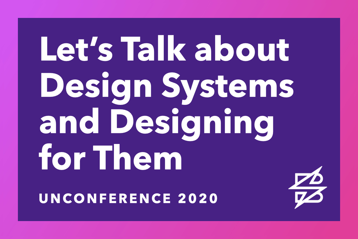 Let's Talk about Design Systems and Designing for Them