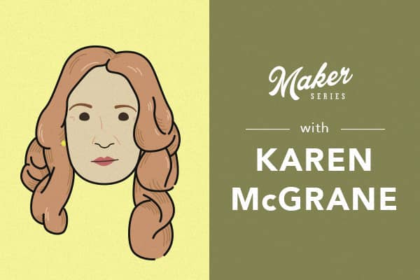 maker_series_recap_karen_mcgrane