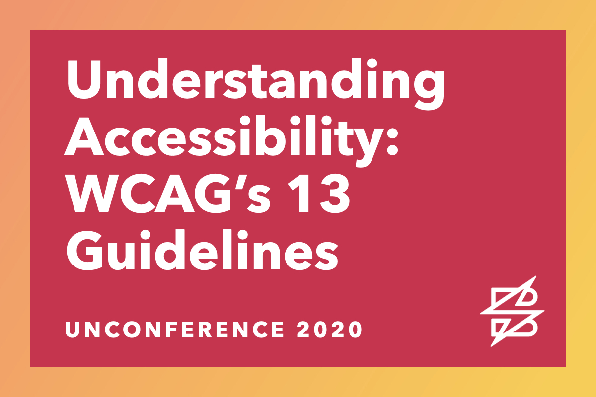 Understanding Accessibility: WCAG's 13 Guidelines